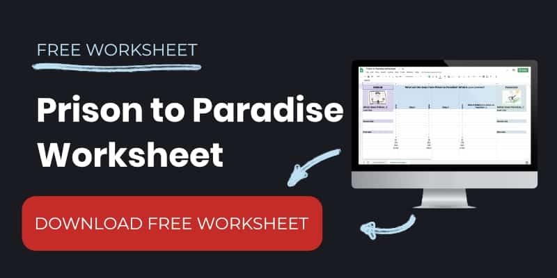 Prison to Paradise worksheet