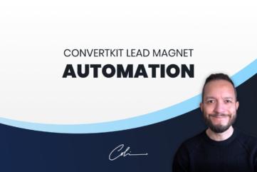 ConvertKit Lead Magnet Automation Training